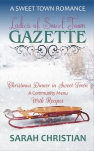 A book cover, showing an image of a sled on a snowy background. Text: Christmas Dinner in Sweet Town; A Community Menu with Recipes